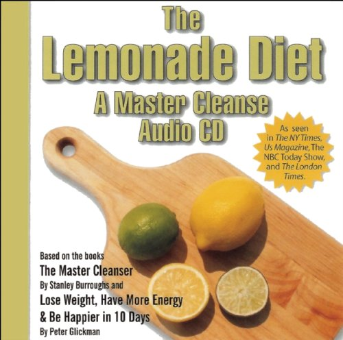 The Lemonade Diet A Master Cleanse Audio Cd Glickman Peter