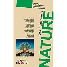 Des droits pour la nature: Faire du vivant un sujet de droit (Ruptures) (French Edition)