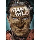 Man Vs. Wild Top 25 Man Moment