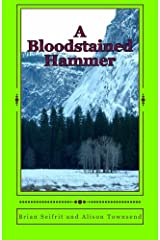 A Bloodstained Hammer: A Story of the Kootenays Paperback