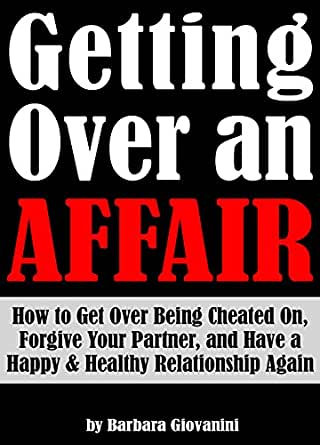 how to get over being cheated on