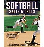img - for [ Softball Skills & Drills[ SOFTBALL SKILLS & DRILLS ] By Garman, Judi ( Author )Feb-14-2011 Paperback book / textbook / text book