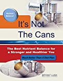 It's Not the Cans, Bryant Lusk, 0692028781