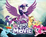 img - for The Art of My Little Pony: The Movie book / textbook / text book