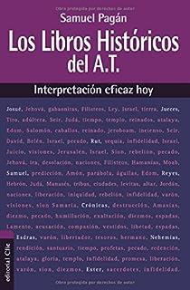 Los libros históricos del Antiguo Testamento: Interpretación eficaz hoy (Spanish Edition)