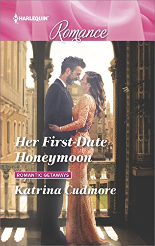 Her First-Date Honeymoon (Romantic Getaways)