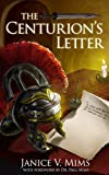 The Centurion's Letter: With Foreword by Dr. Paul