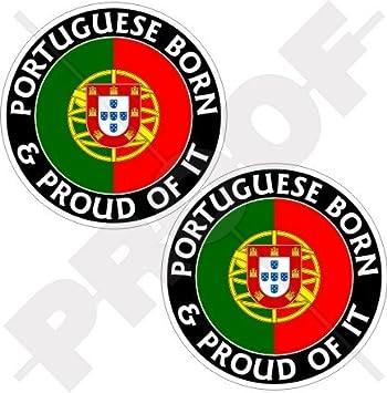 """PORTUGAL Portugués Nacido y Orgulloso 3"""" (75mm) Pegatinas de Vinilo Adhesivos, Stickers"""