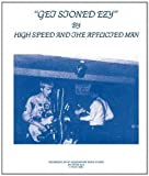 Get Stoned Ezy by High Speed and The Afflicted Man (2016-03-01)