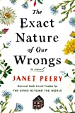 The Exact Nature of Our Wrongs: A Novel