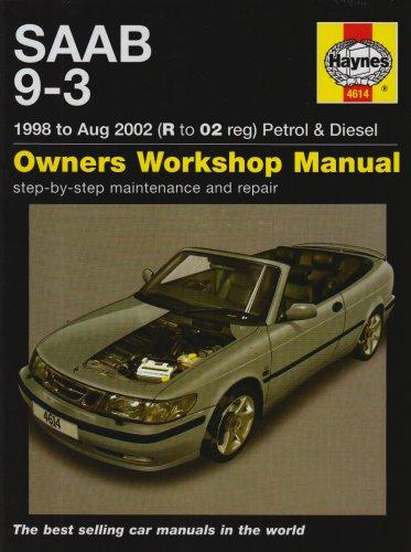 Saab 9-3 1998 to Aug 2002 Petrol & Diesel Owners Workshop Manual