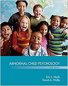 Test bank for 2015 abnormal child psychology, 6th edition study aid.