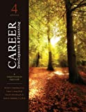 Career Development and Planning : A Comprehensive Approach, Reardon, Robert and Lenz, Janet, 1465200061