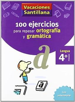 VACACIONES SANTILLANA 100 EJERCICIOS PARA REPASAR