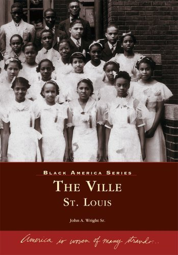 The Ville: St. Louis (MO) (Black America Series) by John A. Wright Sr. - Mo St Mall Louis