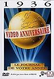 Vidéo anniversaire, le journal de votre année : 1936