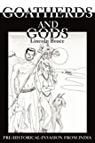 Goatherds and Gods, Lincoln Bruce, 0595221394