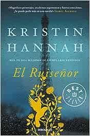 El Ruiseñor (Best Seller): Amazon.es: Hannah, Kristin: Libros