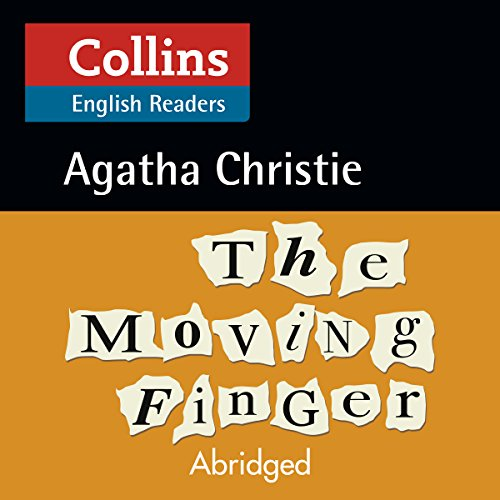 The Moving Finger: B2 (Collins Agatha Christie ELT Readers)