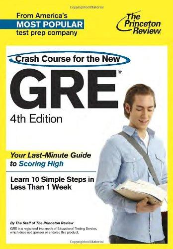 Crash Course for the New GRE, 4th Edition (Graduate School Test Preparation)