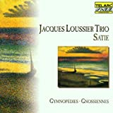 Satie: Gymnopedies Gnossiennes / Jacques Loussier Trio