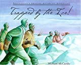 Trapped by the Ice!, Michael McCurdy, 0802784380