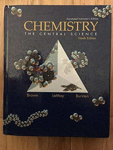 Chemistry: The Central Science, Annotated Instructor's Edition