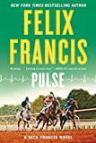 Pulse (A Dick Francis Novel)