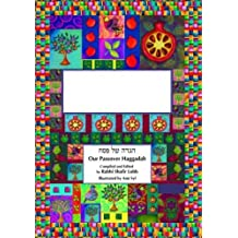 Our Passover Haggadah: A special Haggadah that can be imprinted with our name.