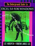 img - for The Underground Guide to Excel 5.0 for Windows: Slightly Askew Advice from Two Excel Wizards by Lee Hudspeth (1994-09-30) book / textbook / text book