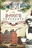 The Baker Chocolate Company, Anthony Mitchell Sammarco, 1596293535