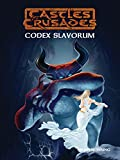 img - for Castles & Crusades Codex Slavorum book / textbook / text book