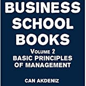 Business School Books, Volume 2: Basic Principles of Management | Can Akdeniz