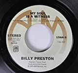 BILLY PRESTON 45 RPM My Soul Is A Witness / Nothing From Nothing