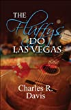 The Fluffys Do Las Vegas, Charles R. Davis, 1451293437