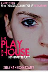 The Playhouse: A Short Story Kindle Edition