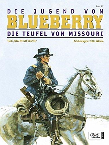 Blueberry 25 Die Jugend (4): Die Teufel von Missouri