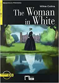 The Woman In White. Material Auxiliar. Educacion Secundaria (Black Cat. reading And Training) - 9788431690212