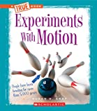 Experiments with Motion, Susan H. Gray, 053126646X