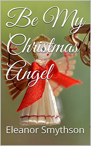 be-my-christmas-angel-christmas-angels-book-4