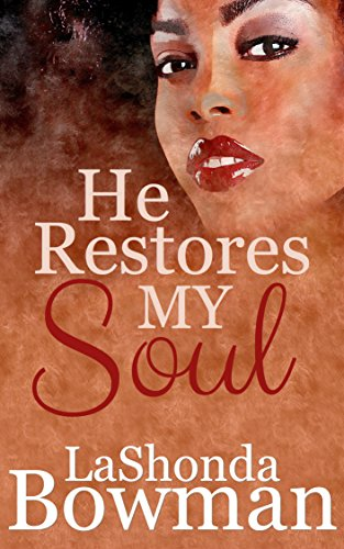Search : He Restores My Soul (The Langston Family Saga Book 1)