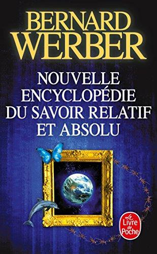 Nouvelle Encyclopédie Du Savoir Relatif Et Absolu (Le Livre de Poche) (French Edition)