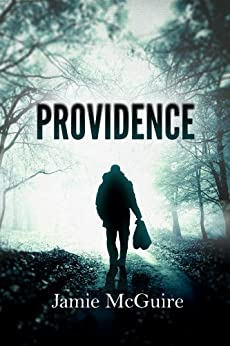 Providence (The Providence Series Book 1) by [McGuire, Jamie]