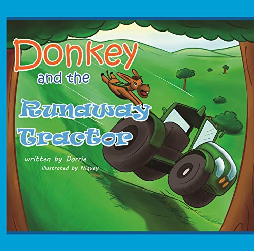 Donkey and the Runaway Tractor (The Donkey Series Book ()