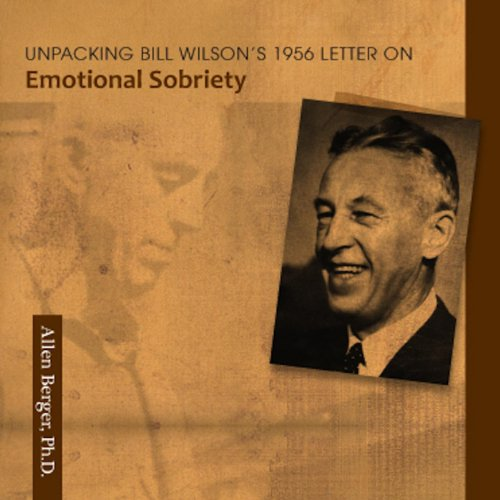 bill wilson essay emotional sobriety Read a free sample or buy emotional sobriety i by bill wilson you can read this book with apple books on your iphone, ipad, ipod touch, or mac.