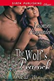 The Wolf's Peacock [Wild, Montana 2] (Siren Publishing Classic)