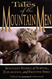 Tales of the Mountain Men, , 159228423X