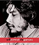 img - for Self Portrait Che Guevara by Ernesto Che Guevara (2008-12-01) book / textbook / text book