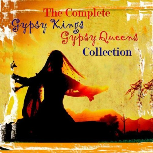 ... Complete Gypsy Kings & Gypsy ...