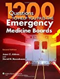 1200 Questions to Help You Pass the Emergency Medicine Boards, Books Central
